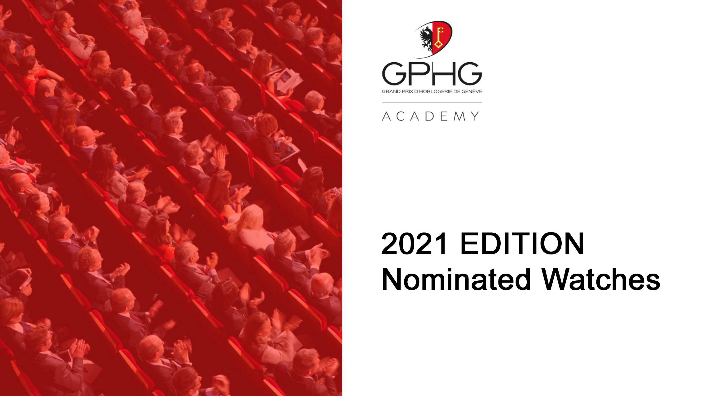 Grand Prix d'Horlogerie de Genève GPHG 2021 Nominated Watches